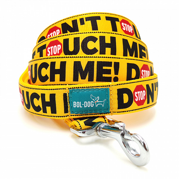 Don't touch leash